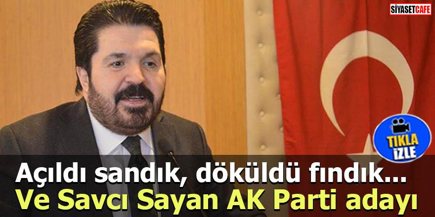 Ve Savcı Sayan AK Parti adayı Açıldı sandık döküldü fındık