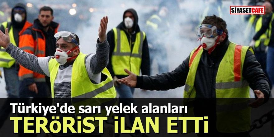 Türkiye'de sarı yelek alanları terörist ilan etti