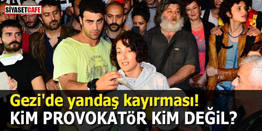 Gezi'de yandaş kayırması! Kim provokatör kim değil?