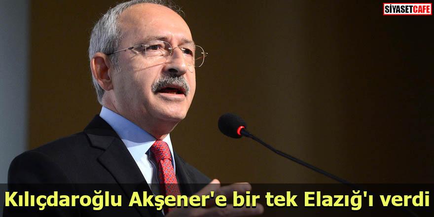 Kılıçdaroğlu Akşener'e bir tek Elazığ'ı verdi