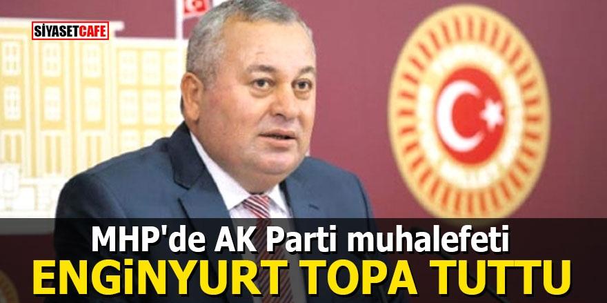MHP'de AK Parti muhalefeti: Enginyurt topa tuttu