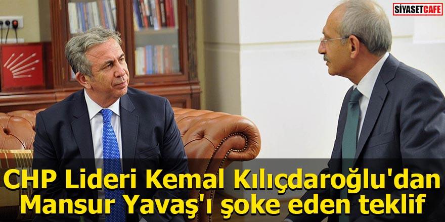 CHP Lideri Kemal Kılıçdaroğlu'dan Mansur Yavaş'ı şoke eden teklif