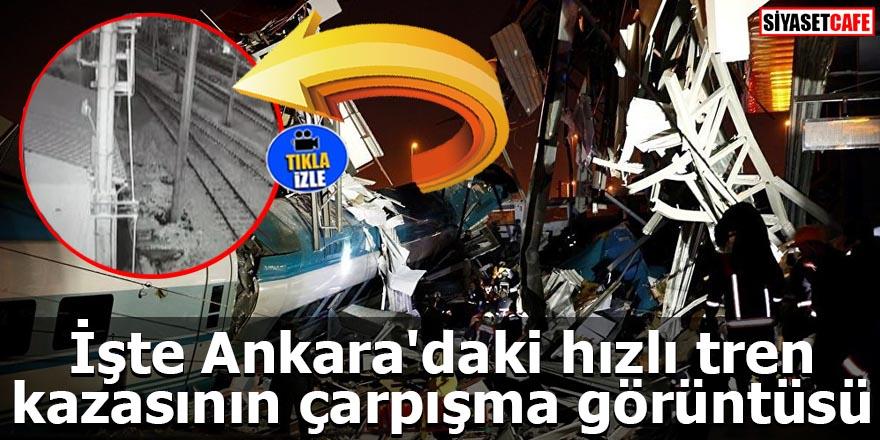İşte Ankara'daki hızlı tren kazasının çarpışma görüntüsü