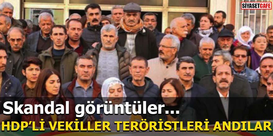HDP'li vekiller teröristleri andılar