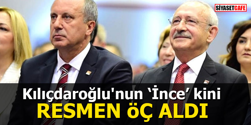 Kılıçdaroğlu'nun 'İnce' kini Resmen öç aldı