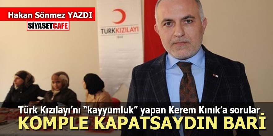 """Türk Kızılayı'nı """"kayyumluk"""" yapan Kerem Kınık'a sorular"""