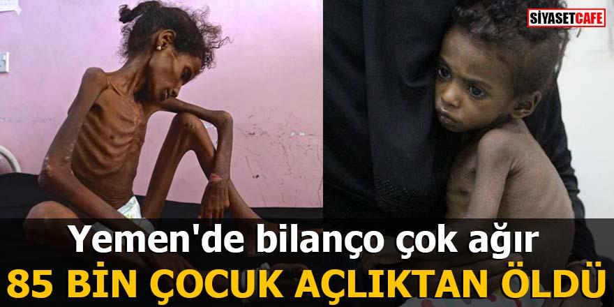 Yemen'de bilanço çok ağır: 85 bin çocuk açlıktan öldü