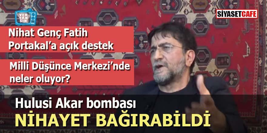 Nihat Genç'ten Fatih Portakal'a açık destek, Hulusi Akar bombası: Nihayet bağırabildi!