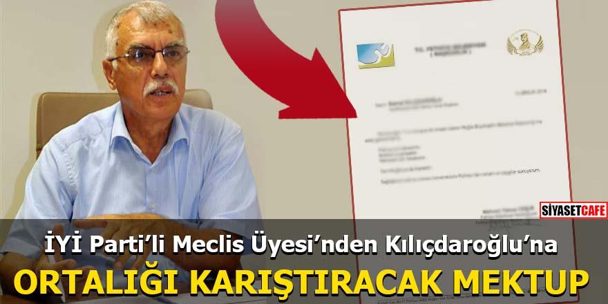 İYİ Parti'li Meclis Üyesi'nden Kılıçdaroğlu'na ortalığı karıştıracak mektup