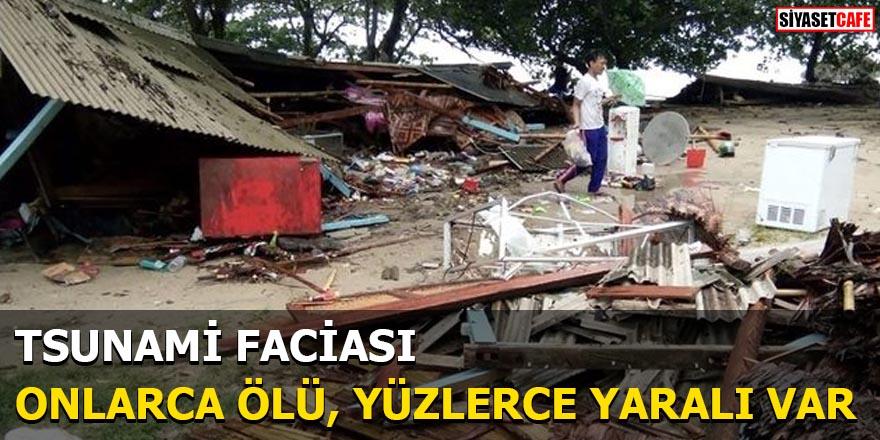 Tsunami faciası Onlarca ölü, yüzlerce yaralı var!