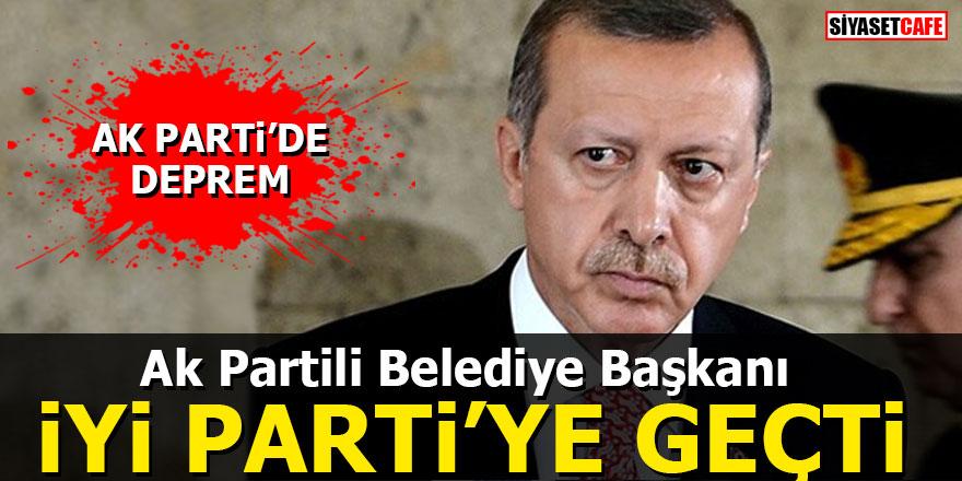 Ak Partili Belediye Başkanı İYİ Parti'ye geçti