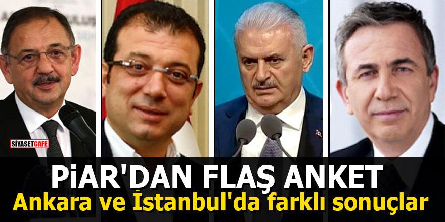 PİAR'dan flaş anket: Ankara ve İstanbul'da farklı sonuçlar