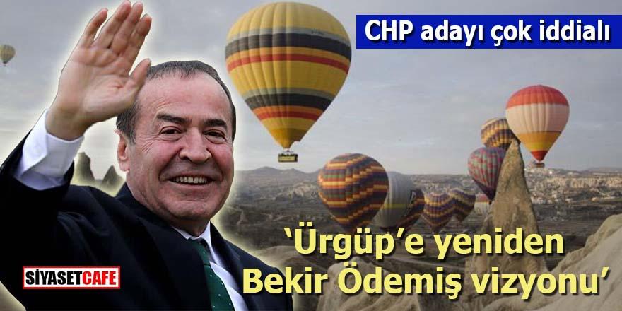 CHP adayı çok iddialı: Ürgüp'e yeniden Bekir Ödemiş vizyonu