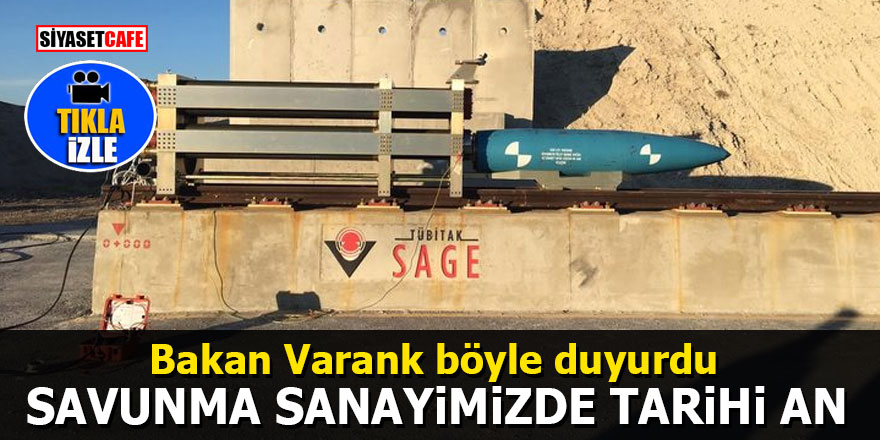 Bakan Varank böyle duyurdu: Savunma sanayimizde tarihi an