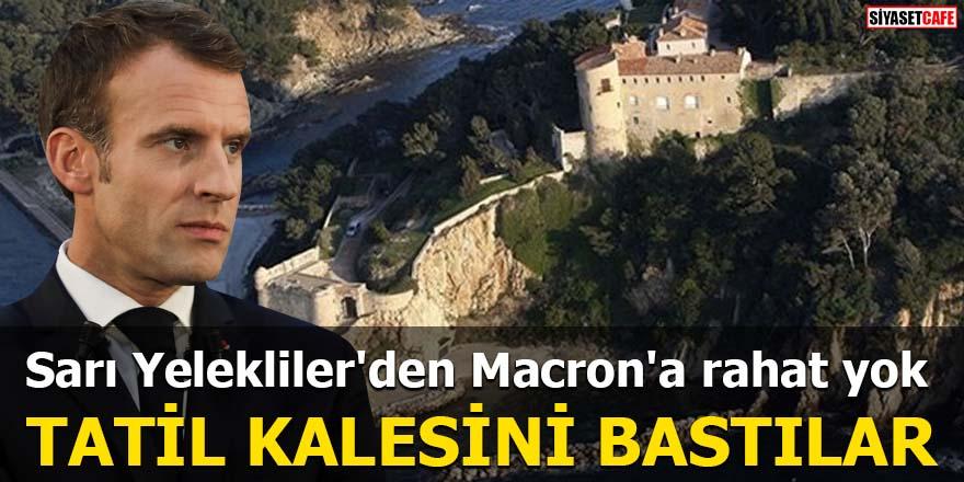 Sarı Yelekliler'den Macron'a rahat yok Tatil kalesini bastılar
