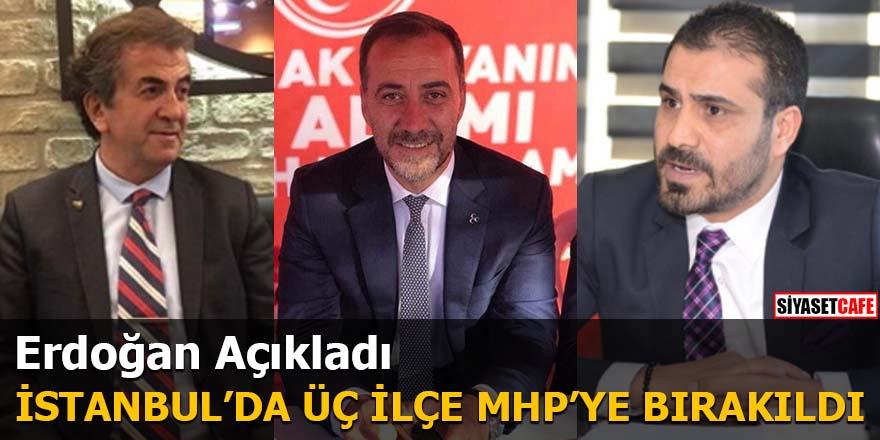 Erdoğan Açıkladı İşte Ak Parti'nin MHP'ye bıraktığı ilçeler