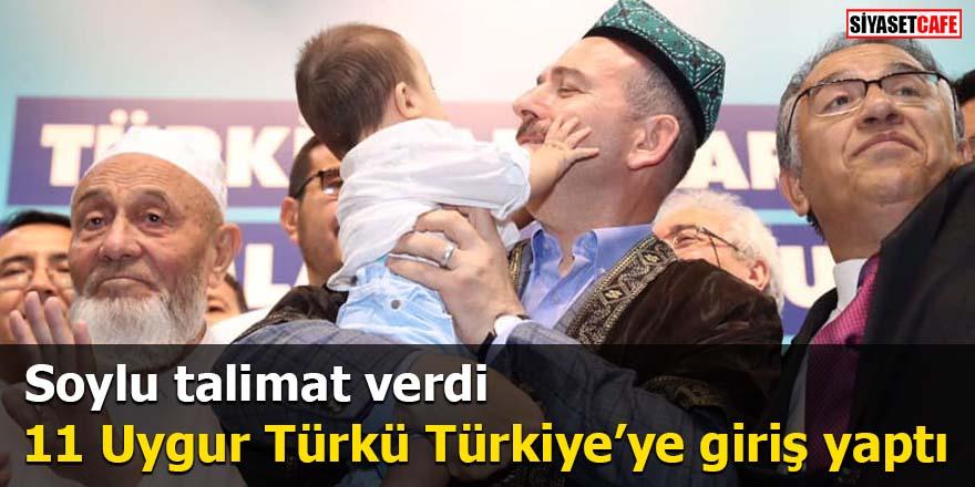 Soylu talimat verdi 11 Uygur Türkü Türkiye'ye giriş yaptı