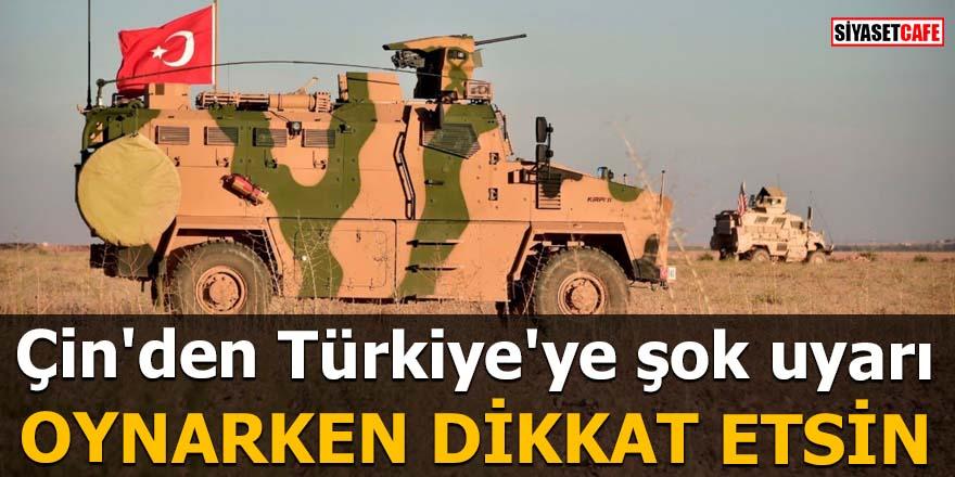 Çin'den Türkiye'ye şok uyarı Oynarken dikkat etsin
