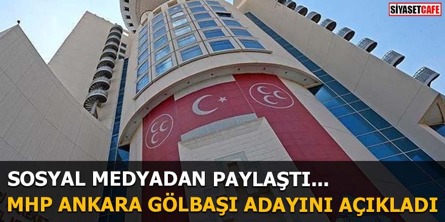 MHP Ankara Gölbaşı adayını açıkladı