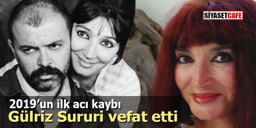 2019'un ilk acı kaybı: Gülriz Sururi vefat etti