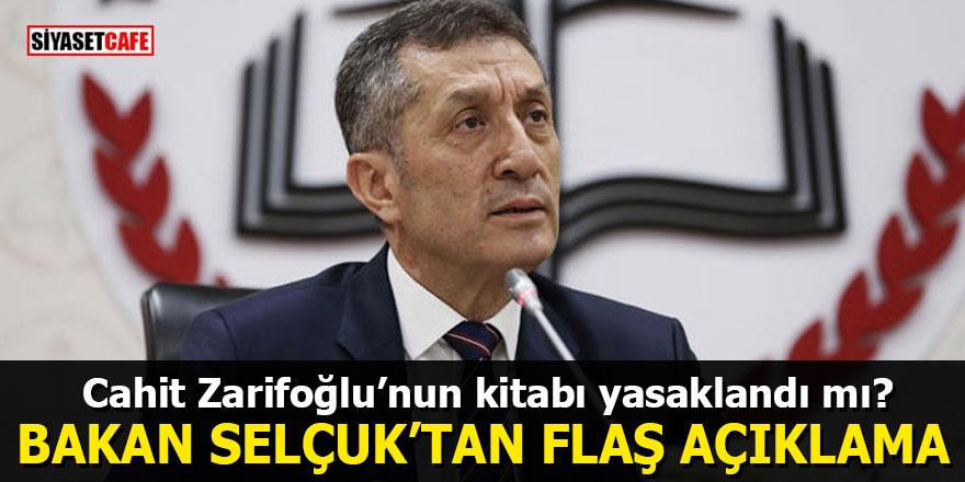 Cahit Zarifoğlu'nun kitabı yasaklandı mı? Bakan Selçuk'tan flaş açıklama