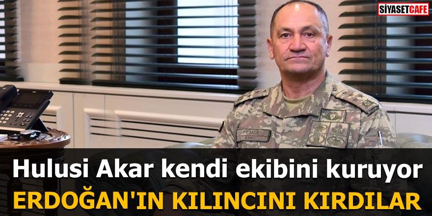 Hulusi Akar kendi ekibini kuruyor Erdoğan'ın kılıncını kırdılar