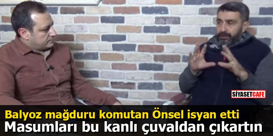 Balyoz mağduru komutan Mustafa Önsel isyan etti: Masumları bu kanlı çuvaldan çıkartın