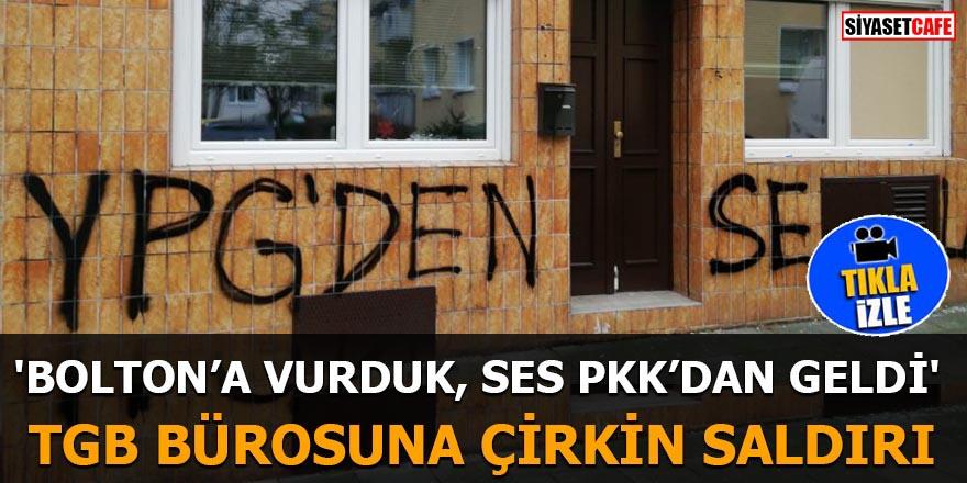 PKK TGB Bürosuna saldırdı