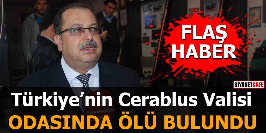 Türkiye'nin Cerabrus Valisi ölü bulundu