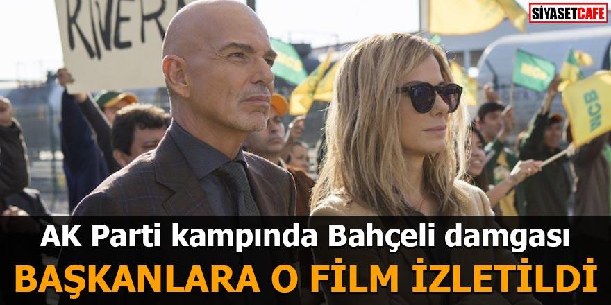 AK Parti kampında Bahçeli damgası O film izletildi