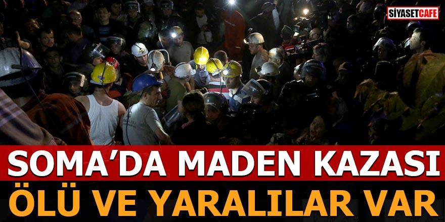 Soma'da maden kazası: Ölü ve yaralılar var