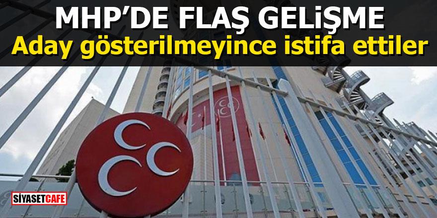 MHP'de flaş gelişme: Aday gösterilmeyince istifa ettiler