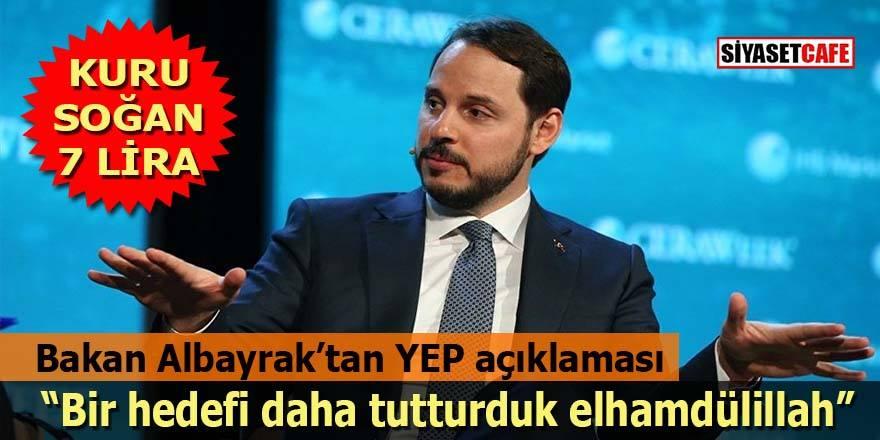 Bakan Albayrak'tan YEP açıklaması: Bir hedefi daha tutturduk elhamdülillah