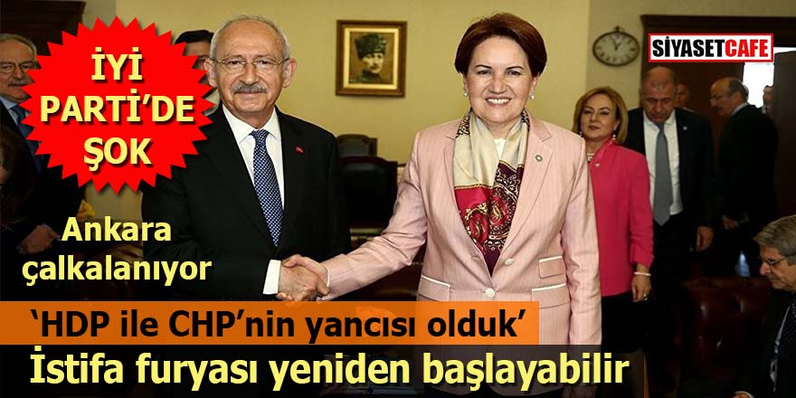 İYİ Parti'de şok, Ankara çalkalanıyor: İstifa furyası yeniden başlayabilir