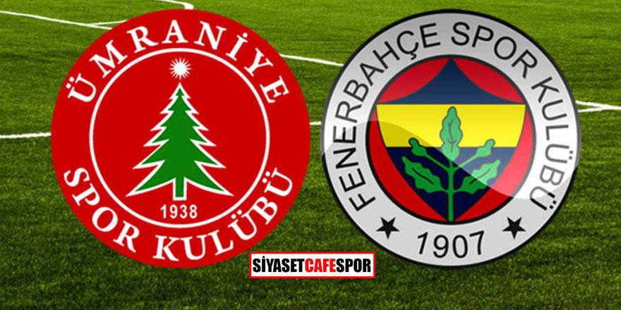 Ümraniyespor-Fenerbahçe maçı ne zaman, saat kaçta hangi kanalda yayınlanacak?