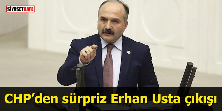 CHP'den sürpriz Erhan Usta çıkışı