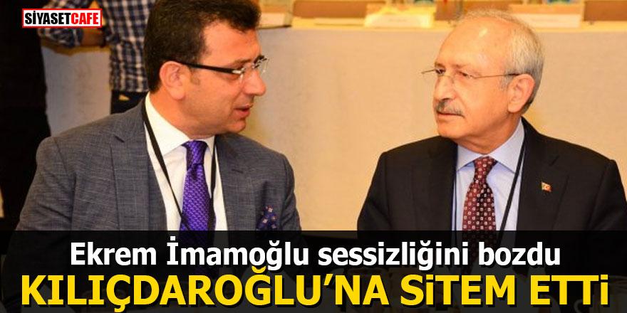 Ekrem İmamoğlu sessizliğini bozdu: Kılıçdaroğlu'na sitem etti