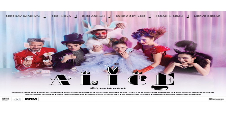 Alice Müzikali 7 Şubat'ta başlıyor