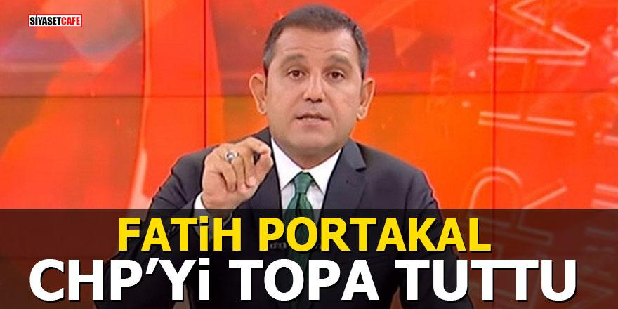 Fatih Portakal CHP'yi topa tuttu
