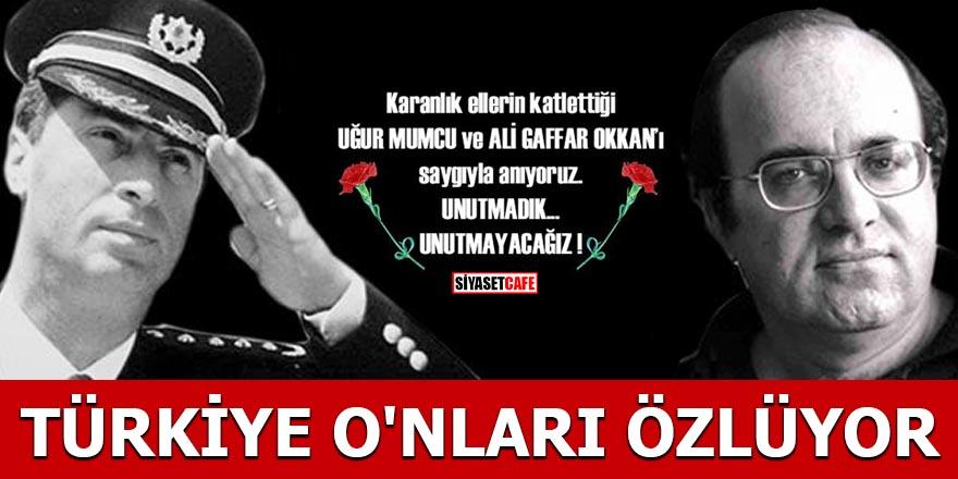 Türkiye O'nları özlüyor