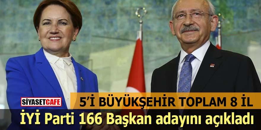 İYİ Parti 5'i büyükşehir 8 ilin adayını açıkladı