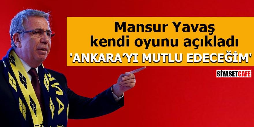 Mansur Yavaş kendi oyunu açıkladı 'Ankara'yı mutlu edeceğim'