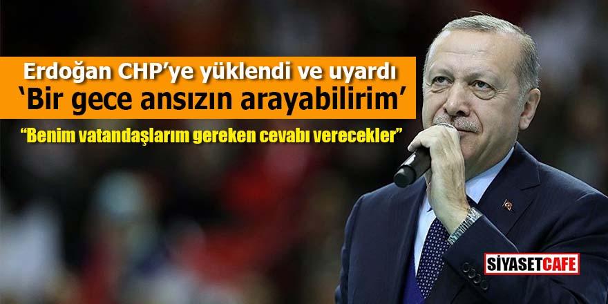 Erdoğan'dan flaş uyarı: Bir gece ansızın arayabilirim