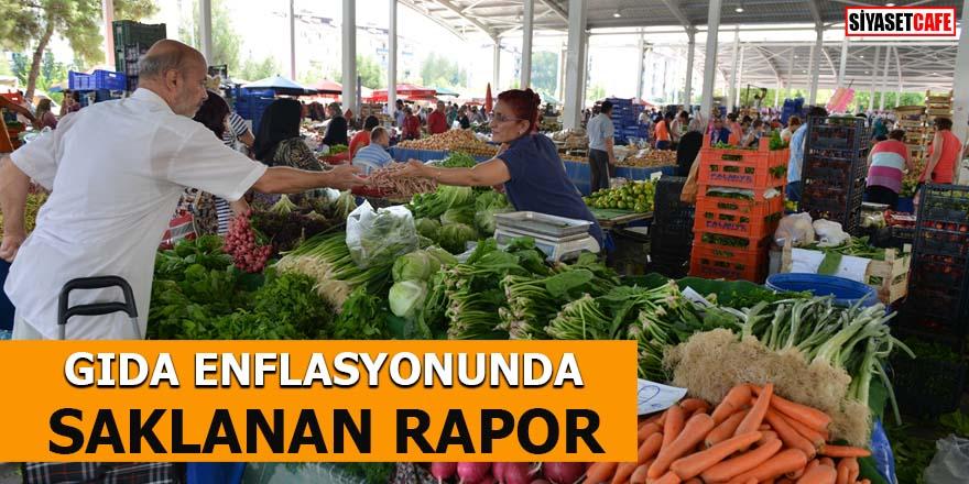Gıda enflasyonunda saklanan rapor