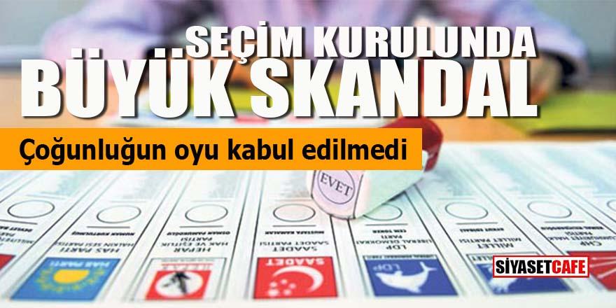 Seçim kurulunda skandal: Çoğunluğun oyu kabul edilmedi
