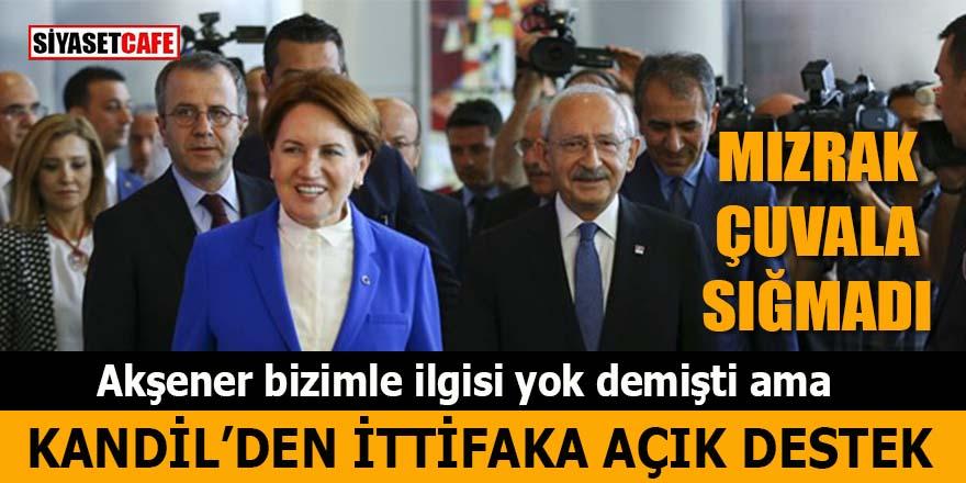 Kandil'den CHP İYİ Parti ittifakına açık destek: Mızrak çuvala sığmadı