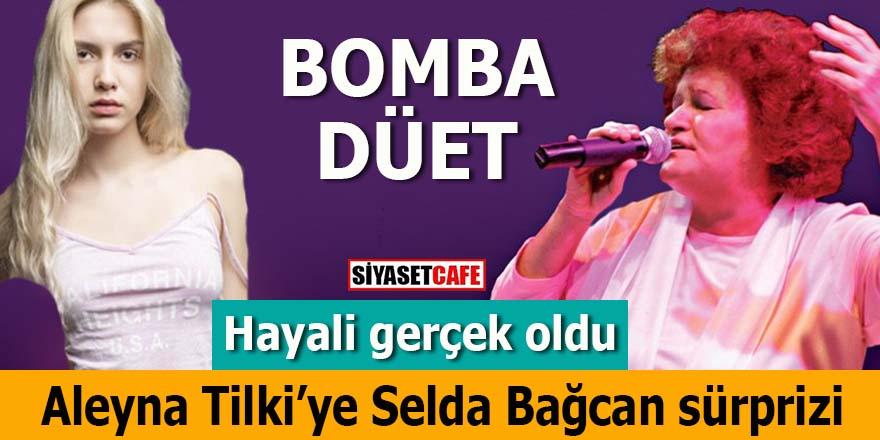 Aleyna Tilki'ye Selda Bağcan sürprizi: Bomba düet