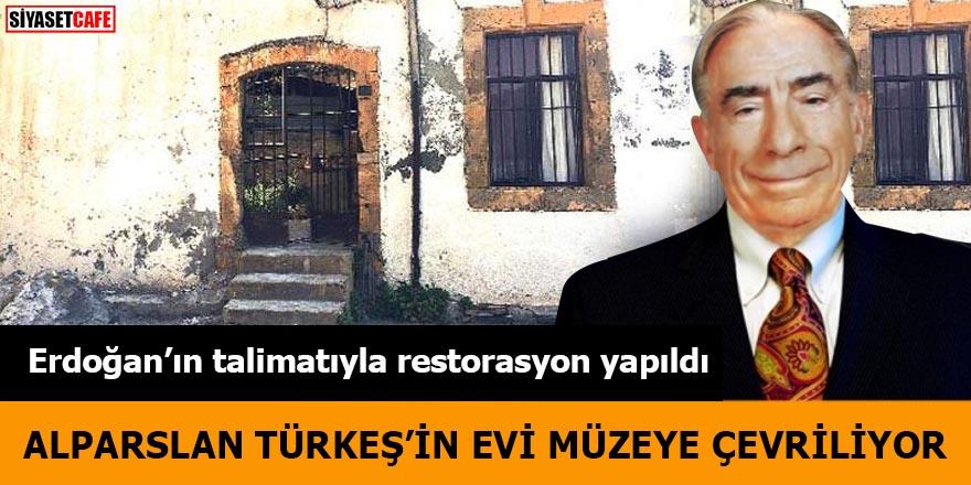 Erdoğan'ın talimatıyla restorasyon yapıldı Alparslan Türkeş'in evi müzeye çevriliyor