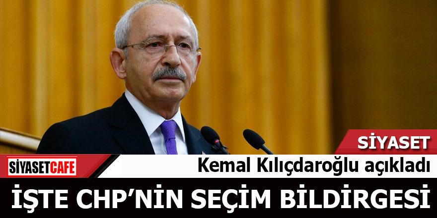 Kılıçdaroğlu, CHP'nin 12 maddelik seçim bildirgesini açıkladı