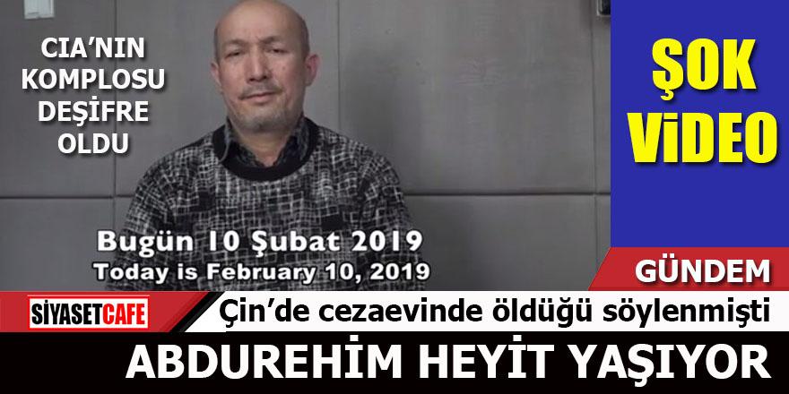 CIA'nın yalanı deşifre oldu: Abdurehim Heyit yaşıyor